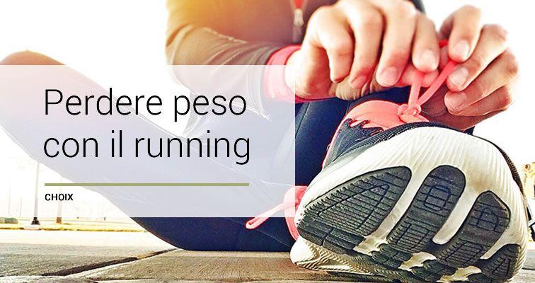 Correre per dimagrire: come perdere peso con il running